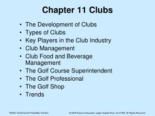Chapter 11 Clubs