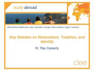 Key Debates on Nationalism, Tradition, and Identity