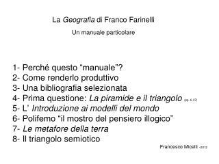 La  Geografia  di Franco Farinelli Un manuale particolare