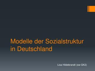 Modelle der Sozialstruktur in Deutschland