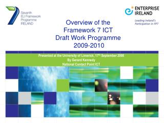 Overview of the  Framework 7 ICT  Draft Work Programme  2009-2010