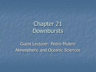 Chapter 21 Downbursts
