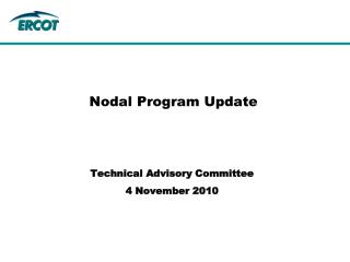 Nodal Program Update
