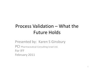 Process Validation – What the Future Holds