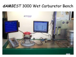 dAM BEST  3000 Wet Carburetor Bench
