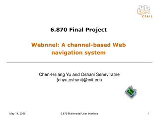 6.870 Final Project Webnnel: A channel-based Web navigation system