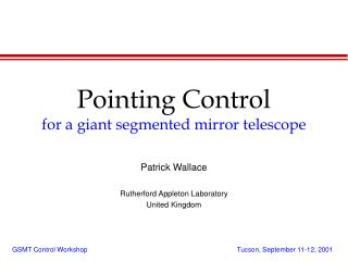 Pointing Control for a giant segmented mirror telescope