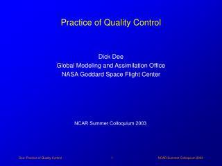 Practice of Quality Control