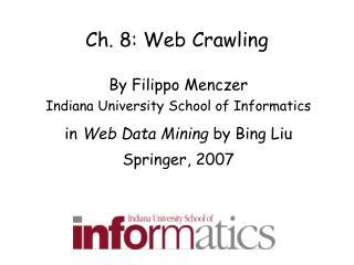 Ch. 8: Web Crawling