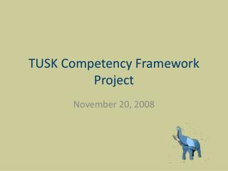 TUSK Competency Framework Project