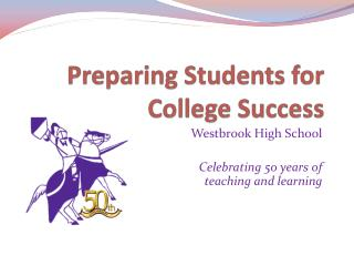 Preparing Students for College Success