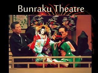 Bunraku Theatre