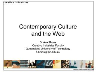 Contemporary Culture and the Web