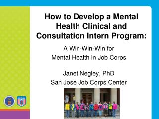 How to Develop  a Mental Health Clinical and Consultation Intern  Program: