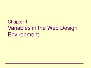 Chapter 1 Variables in the Web Design Environment