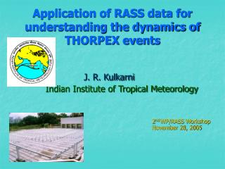 Application of RASS data for understanding the dynamics of THORPEX events