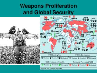 Weapons Proliferation  and Global Security