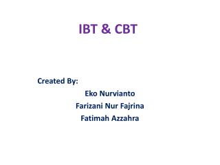 IBT & CBT
