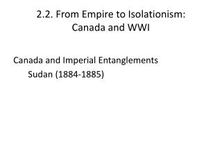 2.2. From Empire to Isolationism:  Canada and WWI
