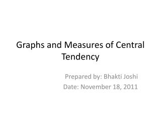 Graphs and Measures of Central Tendency