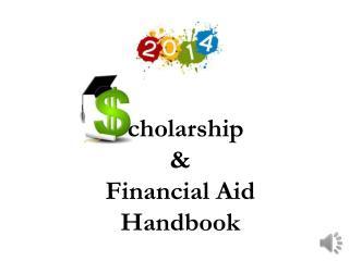 cholarship &  Financial Aid  Handbook