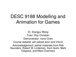 DESC 9188 Modelling and Animation for Games