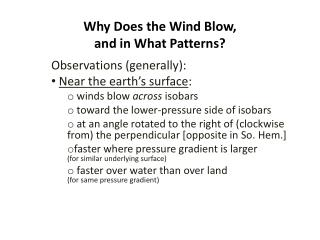 Why Does the Wind Blow, and in What Patterns?