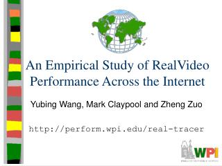 An Empirical Study of RealVideo Performance Across the Internet