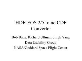 HDF-EOS 2/5 to netCDF Converter