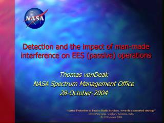 Detection and the impact of man-made interference on EES (passive) operations