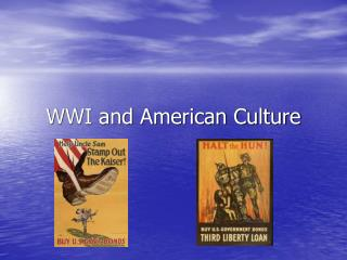 WWI and American Culture