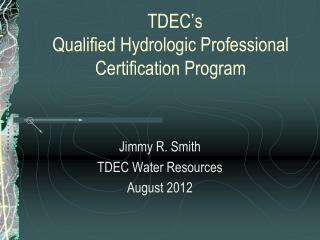 TDEC's  Qualified Hydrologic Professional Certification Program