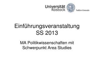 Einführungsveranstaltung SS 2013