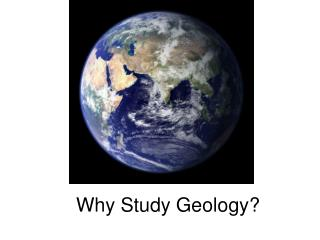 Why Study Geology?