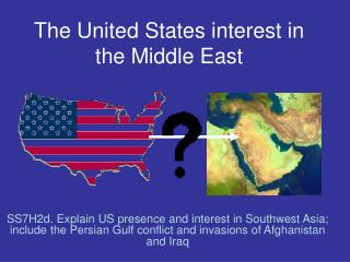 The United States interest in the Middle East