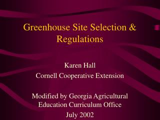 Greenhouse Site Selection & Regulations