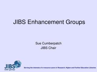 JIBS Enhancement Groups