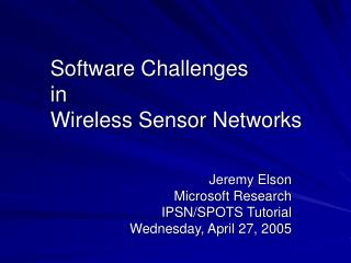 Software Challenges in Wireless Sensor Networks