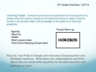 10 th  Grade Chemistry: 1/27/14
