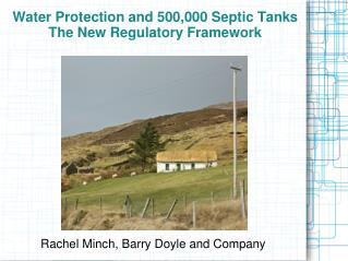 Water Protection and 500,000 Septic Tanks The New Regulatory Framework