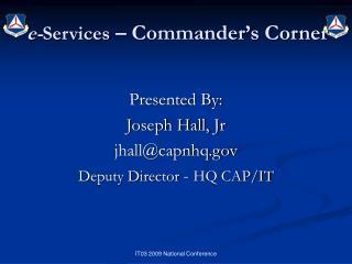 e- Services  – Commander's Corner