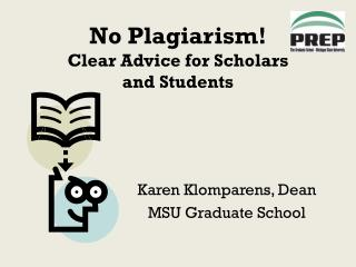 No Plagiarism! Clear Advice for Scholars  and Students