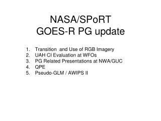 NASA/SPoRT  GOES-R PG update