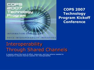 Interoperability  Through Shared Channels