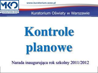 Narada inauguruj?ca rok szkolny 2011/2012