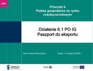 Działanie 6.1 PO IG Paszport do eksportu