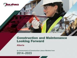 Construction and Maintenance Looking  Forward