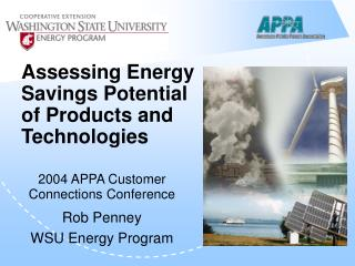 Assessing Energy Savings Potential of Products and Technologies