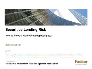 A Presentation to  Fiduciary & Investment Risk Management Association