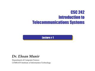 CSC 242  Introduction to Telecommunications  Systems